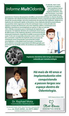 Ação Informativa da MultOdonto e o Dr. Raphael Lima Mota - Nanotecnologia.