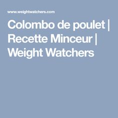 Colombo de poulet | Recette Minceur | Weight Watchers