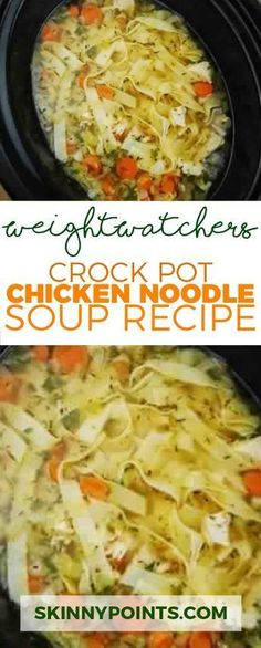 Crock Pot Chicken Noodle Soup Recipe Weight watchers smart points Friendly