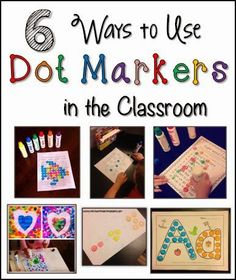 6 Ways to Use Dot Markers (Bingo Daubers) in the Classroom. Ideas for practicing the alphabet, sight words, and math!