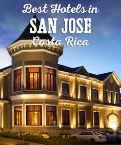 My Guide To Best Hotels And Lodging In San Jose Costa Rica