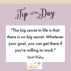 """Say """"YES"""" if you're willing to do the work!  #TipOfTheDay"""