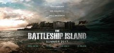"""[USA and Canada] """"The Battleship Island"""" Releases in U.S. and Canada August 4"""