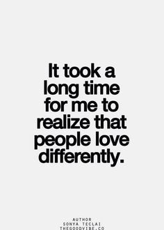 But it opened my heart to so many new kinds of relationships.