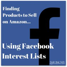 Finding products to sell on Amazon using Facebook interest lists. #AmazonFBA #SellingOnAmazon