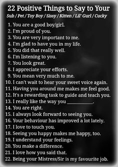 22 Positive Things to Say to your Submissive - [BDSM Education/Training] Dominant Quotes, Daddy Rules, Seductive Quotes, Daddy Dom Little Girl, Im Proud Of You, You Are Important, Education And Training, I Feel Good, Toys For Boys