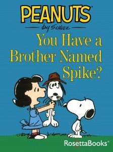 Snoopy's brother Spike is coming for a visit—and the Peanuts gang is going crazy with curiosity. But Spike's no pampered house pet—he's a skinny dog who's been living in the desert with a gang of coyotes! Soon Spike has taken over Linus' bed—and Lucy is on a mission to fatten him up, with hilarious results.