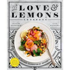 The Love & Lemons Cookbook - Livres