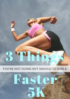 From different workouts to training techniques, here's what you need to do to run a faster 5K. 3 Things You're Not Doing But Should to Run a Faster 5K http://www.active.com/running/articles/3-things-you-re-not-doing-but-should-to-run-a-faster-5k.htm?cmp=23-243-375