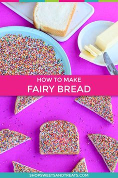 Our traditional fairy bread recipe is one of the easiest sprinkle treats ideas you will ever make. All you need is three ingredients to make Fairy Bread for your kids party. A classic and simple Australian snack that kids love with tons of rainbow nonpareil sprinkles or hundreds and thousands as they are known across the globe. Dress up with your color scheme for a truly unique party! #fairybread #sprinkletreats #sprinklebread #sprinkledesserts