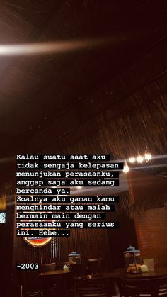 Daily Quotes, Me Quotes, Best Qoutes, Cinta Quotes, Snap Quotes, Quotes Galau, Drama Quotes, Quotes Indonesia, Tumblr Quotes