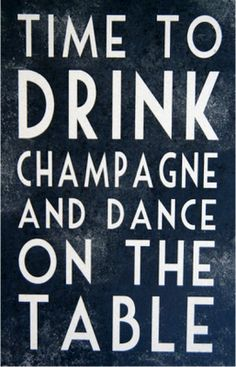 What a good sign to place above your bar! #bar #quote #champagne