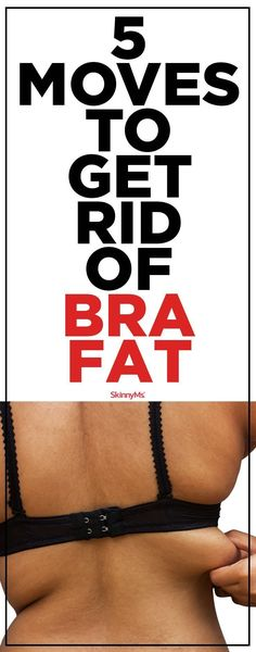 5 Moves to Get Rid of Bra Fat - Skinny Ms. 5 Moves to Get Rid of Bra Fat - Skinny Ms. These 5 upper back exercises will help you tone and . Upper Back Exercises, Lower Ab Workouts, Easy Workouts, Arm Exercises, Fitness Exercises, Stretches, Fitness Motivation, Fitness Diet, Health Fitness