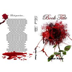 Blood Rose -full book wrap ebook and mockup for $60.  #bookcovers #indiebooks #custombookcover #custombook #ebooks #ebookcoverdesign #ebookcover #graphicdesigner #ilovebooks  #bookcoversforsale #bookstagram #poisonapple #writers #imwritingabook #indieauthor #indiewriter #photomanipulation #photoedits #murder #murdermystery #rose