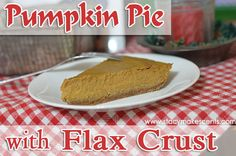 Pumpkin Pie with Gluten Free Flax Crust (S)