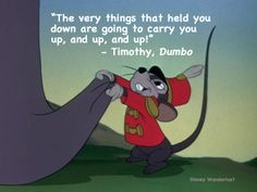 """Inspirational quote from """"Dumbo."""""""