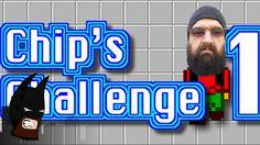 Naz Plays - Chip's Challenge 1