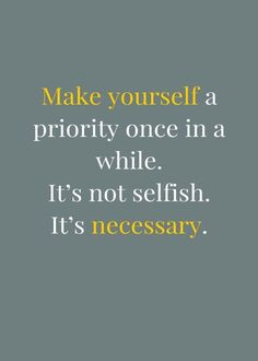 Make youself a priority
