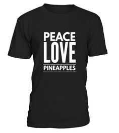 "# Peace Love and Pineapples awesome summer vacation gift shirt .  Special Offer, not available in shops      Comes in a variety of styles and colours      Buy yours now before it is too late!      Secured payment via Visa / Mastercard / Amex / PayPal      How to place an order            Choose the model from the drop-down menu      Click on ""Buy it now""      Choose the size and the quantity      Add your delivery address and bank details      And that's it!      Tags: Awesome beach travel…"