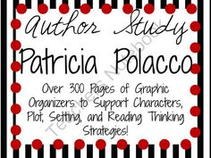 Patricia Polacco: Author Study  from Teacher's Notebook (302 pages) $