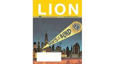 Read the December LION Magazine - http://lionsclubs.org/blog/2013/12/03/read-the-december-lion-magazine-2/