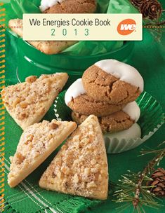 Enjoy the tradition and recipes of the We Energies Cookie Book, published each holiday season and archived for your enjoyment. Yummy Treats, Sweet Treats, Yummy Food, No Bake Cookies, Baking Cookies, Cookie Company, We Energies, Holiday Cookies, Cookie Recipes