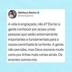 A gente conhece as pessoas por acaso, mas não é por acaso que a gente conhece as pessoas. 💙✨ Positive Words, Positive Thoughts, Thoughts And Feelings, Deep Thoughts, Memes Status, Drawing Quotes, Feel Like Giving Up, Motivational Phrases, Hard Truth