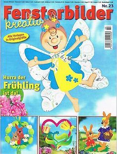 Fensterbilder kreativ Nr.23 - Hurra der Frühling ist da ! in Bücher, Zeitschriften, Basteln & Dekoration | eBay