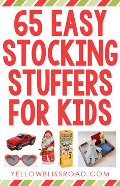 65 Easy Stocking Stuffer Ideas for Kids