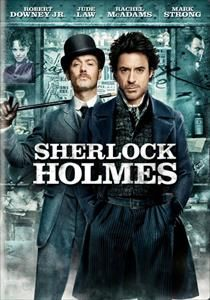 Sherlock Holmes! I just LOVE the acting between Robert Downey Jr and Jude Law :D Awesome actors!