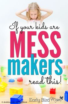 My kids make such a mess! How to teach kids to clean up their rooms and do chores.