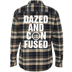 Dazed and Confused Flannel Shirts