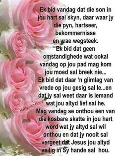 Special Words, Special Quotes, Prayer Verses, Scripture Verses, Christian Messages, Christian Quotes, Sympathy Messages, Evening Greetings, Afrikaanse Quotes