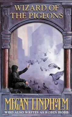 Wizard of the Pigeons by Megan Lindholm, recommended by a friend