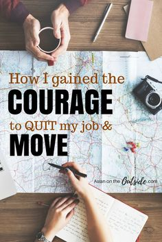 How I Gained the Courage to Quit My Job and Move | Career Tips