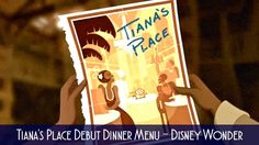 Tiana's Place, the brandnew rotational dining restaurant aboardthe Disney Wonder will soon be open and we have our first look at the new menu. Tiana's Pl