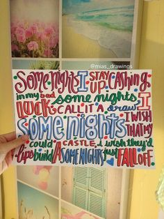 Fun- Some Nights lyric art <-- this is awesome This is def one of my favorite songs too :)