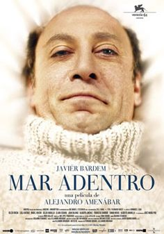 Mar adentro / The Sea Inside, film by the Spanish director Alejandro Amenábar. It is based on the real-life story of Ramón Sampedro, played by Javier Bardem.
