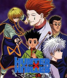 Hunter x Hunter:    Action, comedy, superhuman and awesome characters.  One of my favourites of all time!  A must-see!  But watch the older 1999 version.  The 2012 version is too rushed.