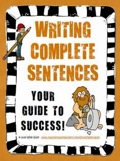 Teaching Your Students About Complete Sentences: Fun and Engaging Learning Activity - Wise Guys Writing Classes, Teaching Writing, Kids Writing, Writing Complete Sentences, Silly Sentences, Writing Strategies, Writing Centers, 7th Grade English, Writing Corner