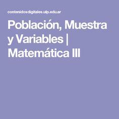 Población, Muestra y Variables | Matemática III