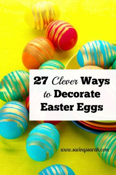 Looking for fun, inexpensive Easter activities that the whole family can enjoy together? Check out these 27 Easy Ways to Decorate Easter Eggs.