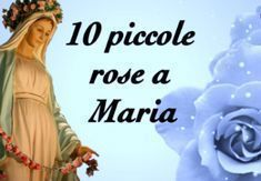 Offriamo 10 piccole rose a Maria. 3° Mistero Gioioso Madonna, 3, Frases, Divine Mercy, Sky, Rosario, Spiritual