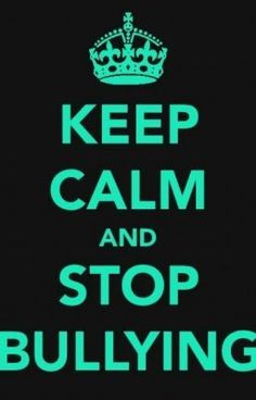 Keep Calm and Stop Bullying. Bullying is such a huge issue in today's society. Remember to treat others as you would like to be treated. Its a life motto some of us have forgotten and need to remember. Stop Bullying Now, Anti Bullying, Cyber Bullying, Keep Calm Signs, Keep Calm Quotes, Anti Bully Quotes, Stop Bulling, Bullying Quotes, Bullying Posters