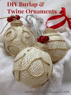 Ornament Tutorial / Supplies: Glass ornament, burlap, twine and hot glue.
