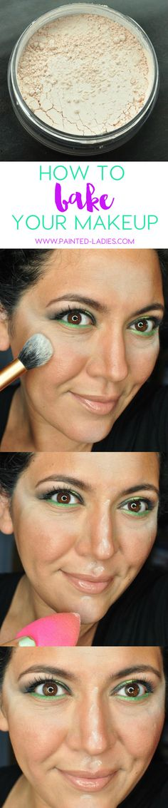 Baking Your Makeup Tutorial