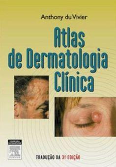 Télécharger Livre Atlas de Dermatologia Clinica (Em Portuguese do Brasil) PDF Ebook Gratuit