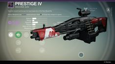 """Executor-issued machine gun for loyal supporters of the New Monarchy. Prestige IV is a legendary machine gun. Upgrades Linear Compensator: """"More predictable #destiny"""