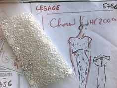 Maison Lesage....A sketch and an embroidery swatch for a Chanel dress that is in the works. Chanel purchased the Lesage studio in 2002.