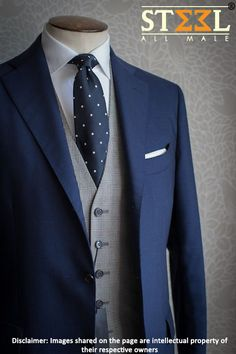 Suit with waistcoat is a versatile attire in wardrobe of every modern day's gentleman :)  Drop by us TODAY at Steel All Male for exclusive custom tailoring department.  #CustomTailoring #Bespoke #Suit #MensWear #Gentleman #Wardrobe